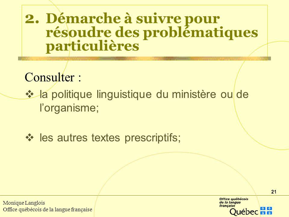 21 Monique Langlois Office québécois de la langue française 2.