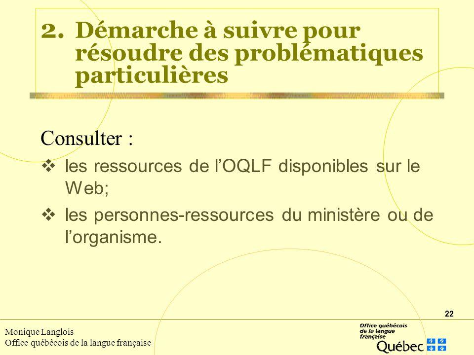 22 Monique Langlois Office québécois de la langue française 2.