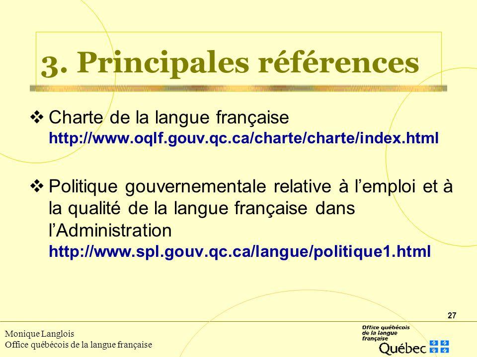 27 Monique Langlois Office québécois de la langue française 3.
