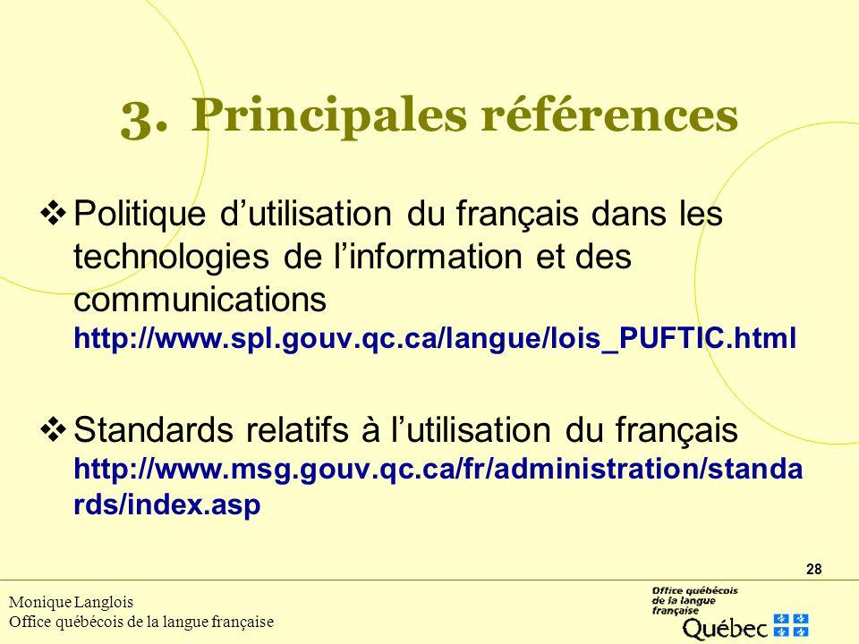 28 Monique Langlois Office québécois de la langue française 3.