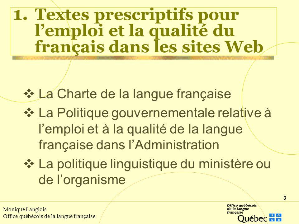3 Monique Langlois Office québécois de la langue française 1.