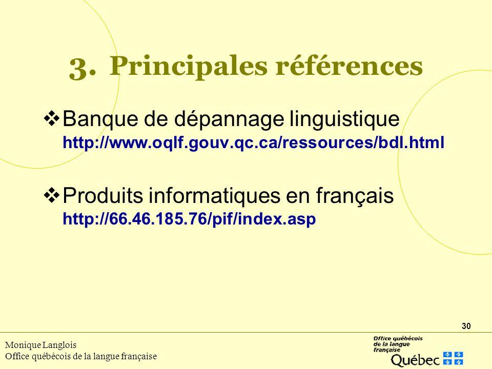 30 Monique Langlois Office québécois de la langue française 3.
