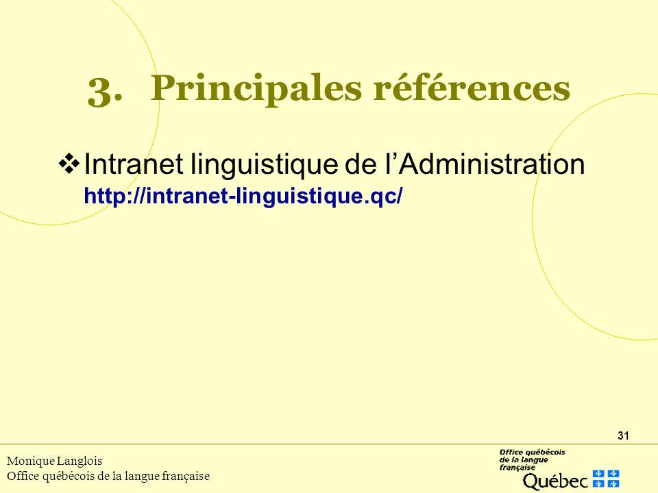 31 Monique Langlois Office québécois de la langue française 3.