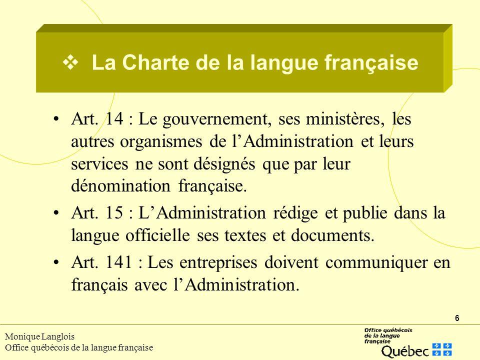 6 Monique Langlois Office québécois de la langue française Art.