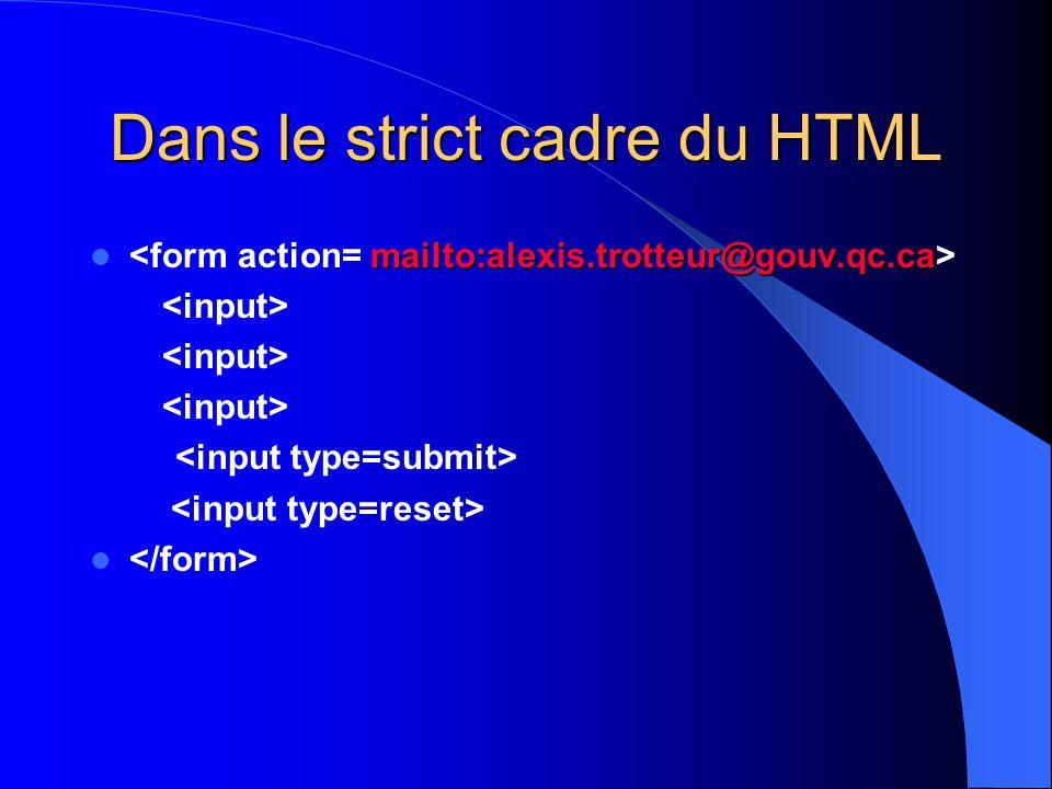 Dans le strict cadre du HTML mailto:alexis.trotteur@gouv.qc.ca