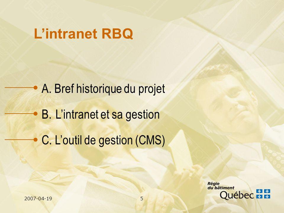 2007-04-195 A. Bref historique du projet B. Lintranet et sa gestion C.