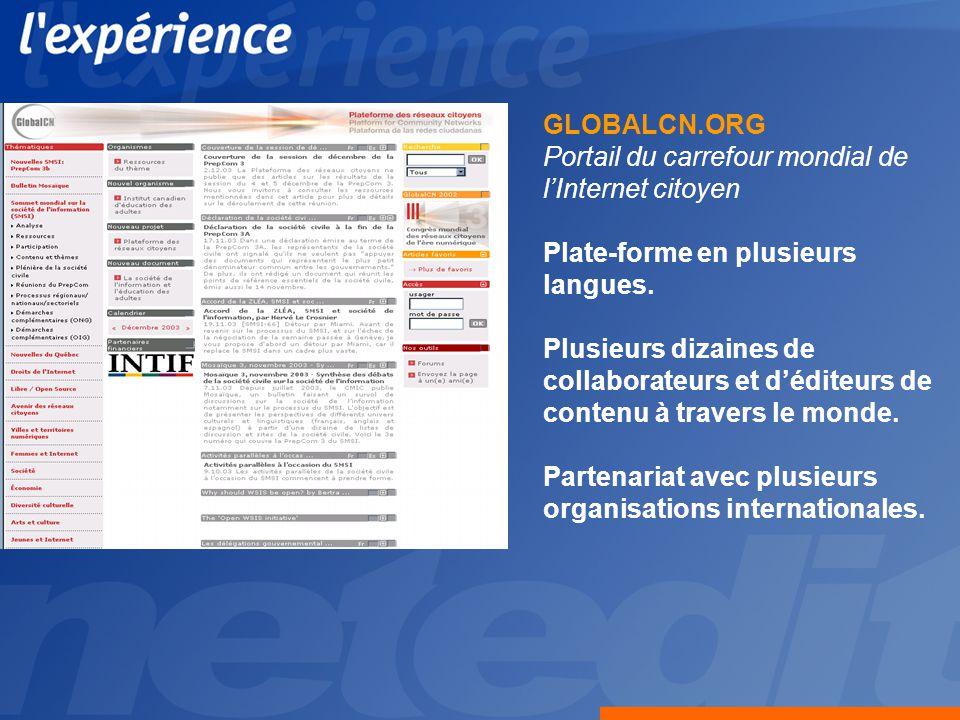 GLOBALCN.ORG Portail du carrefour mondial de lInternet citoyen Plate-forme en plusieurs langues.