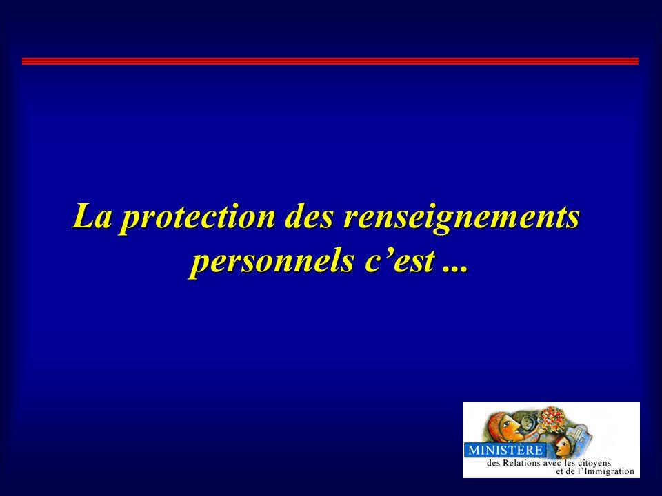 La protection des renseignements personnels cest...