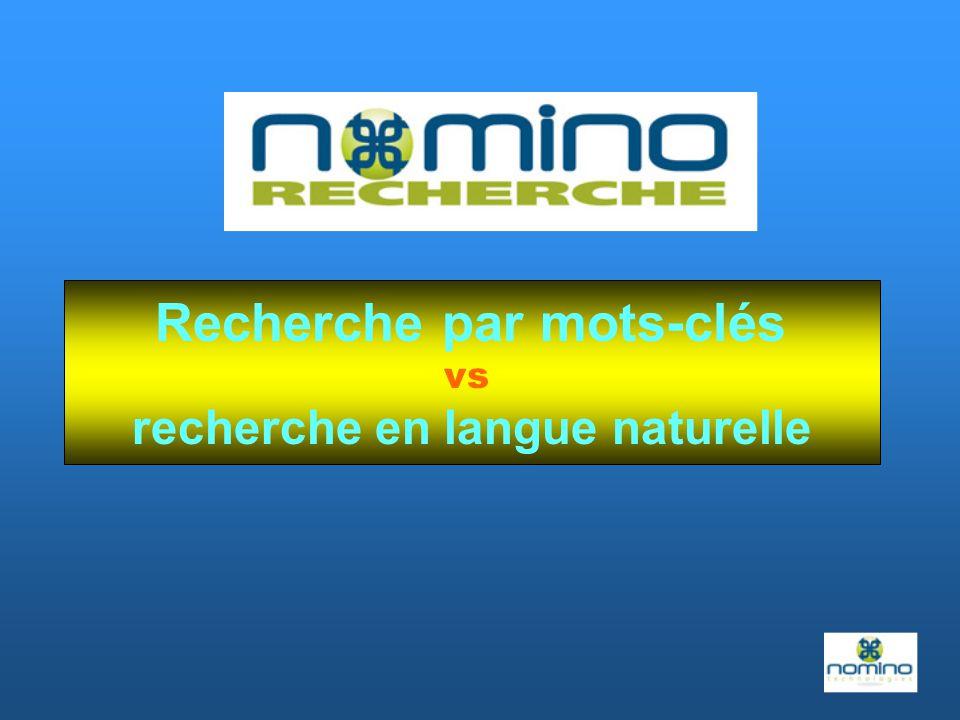 Recherche par mots-clés vs recherche en langue naturelle