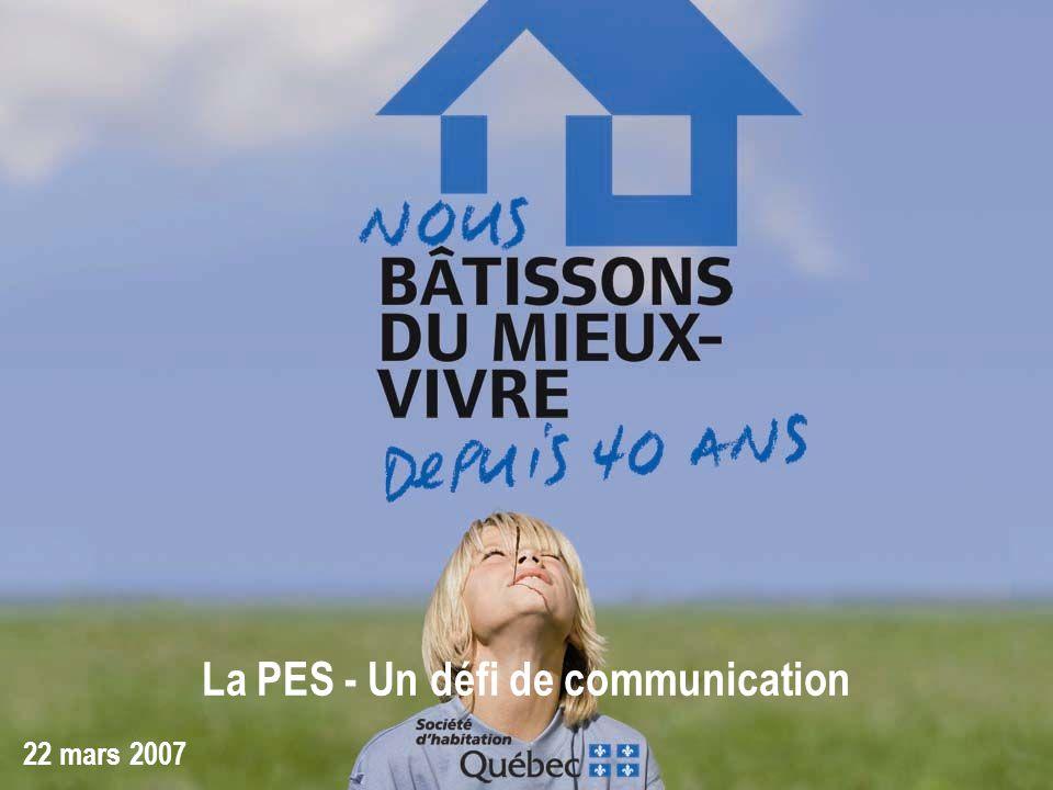 La PES - Un défi de communication 22 mars 2007