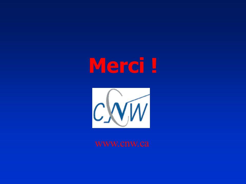 Merci ! www.cnw.ca