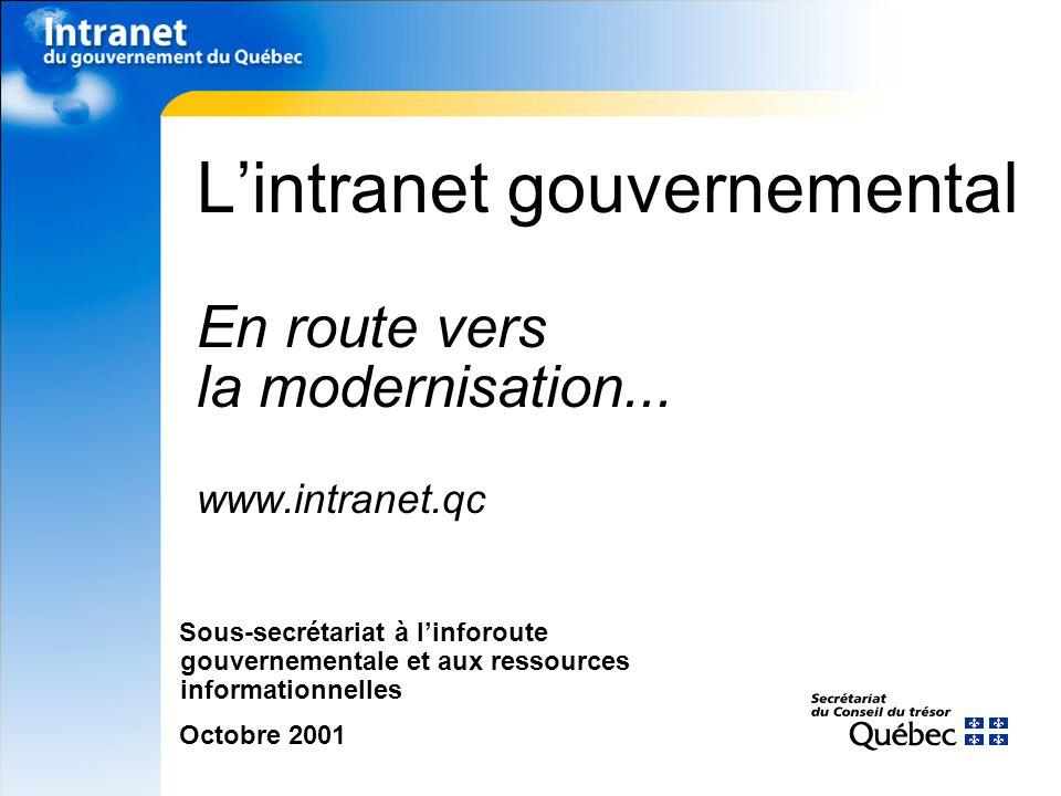 Lintranet gouvernemental En route vers la modernisation...