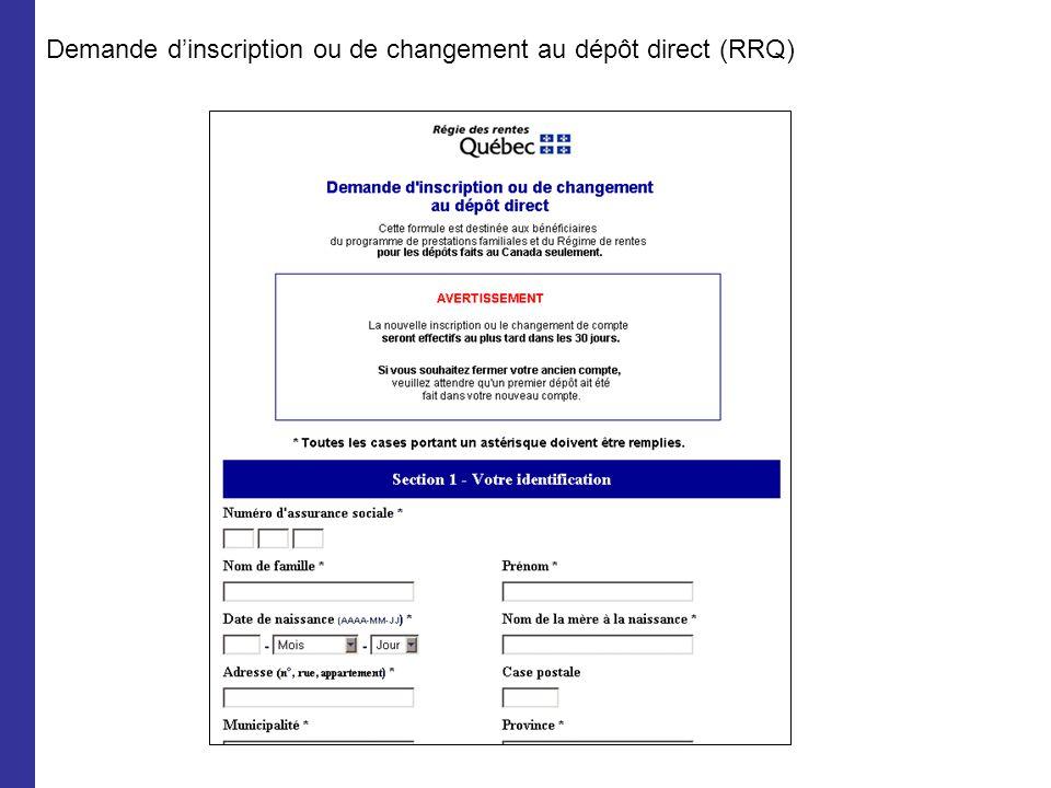 Demande dinscription ou de changement au dépôt direct (RRQ)