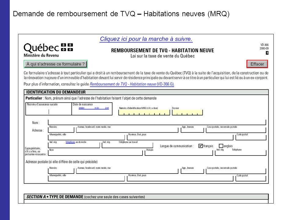 Demande de remboursement de TVQ – Habitations neuves (MRQ)