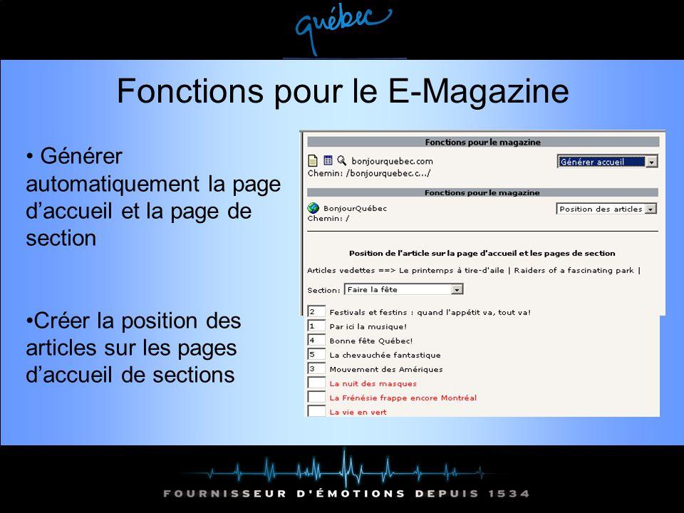 Fonctions pour le E-Magazine Générer automatiquement la page daccueil et la page de section Créer la position des articles sur les pages daccueil de sections