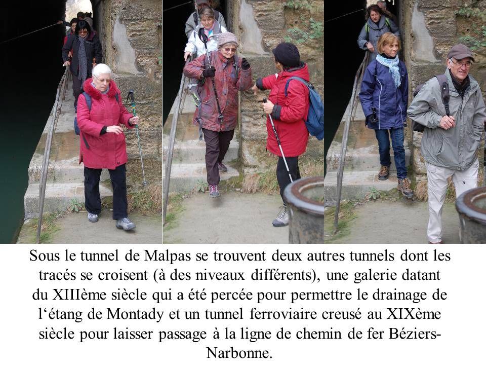 Sous le tunnel de Malpas se trouvent deux autres tunnels dont les tracés se croisent (à des niveaux différents), une galerie datant du XIIIème siècle qui a été percée pour permettre le drainage de létang de Montady et un tunnel ferroviaire creusé au XIXème siècle pour laisser passage à la ligne de chemin de fer Béziers- Narbonne.