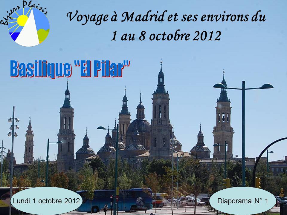 Voyage à Madrid et ses environs du 1 au 8 octobre 2012 Diaporama N° 1Lundi 1 octobre 2012