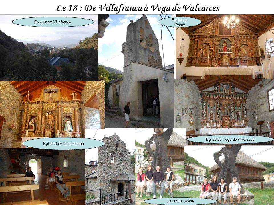 Villafranca del Bierzo en vue Statue de St Jacques Pont sur le Rio Burbia Château de Villafranca Nombreuses églises à Villafranca