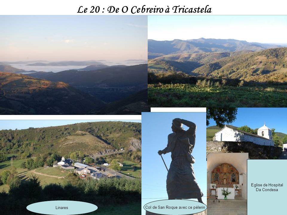 Retour à Villafranca pour la nuit Excellent déjeuner à O Cebreira