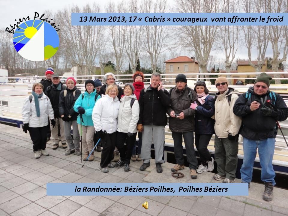 13 Mars 2013, 17 « Cabris » courageux vont affronter le froid la Randonnée: Béziers Poilhes, Poilhes Béziers