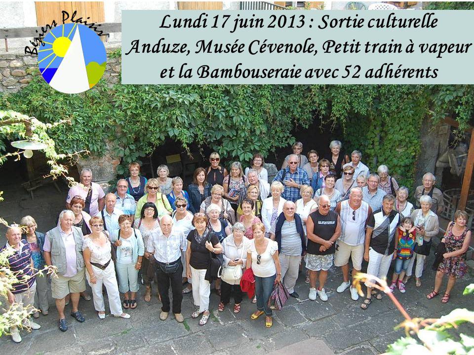 Lundi 17 juin 2013 : Sortie culturelle Anduze, Musée Cévenole, Petit train à vapeur et la Bambouseraie avec 52 adhérents