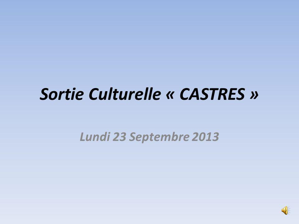 Sortie Culturelle « CASTRES » Lundi 23 Septembre 2013