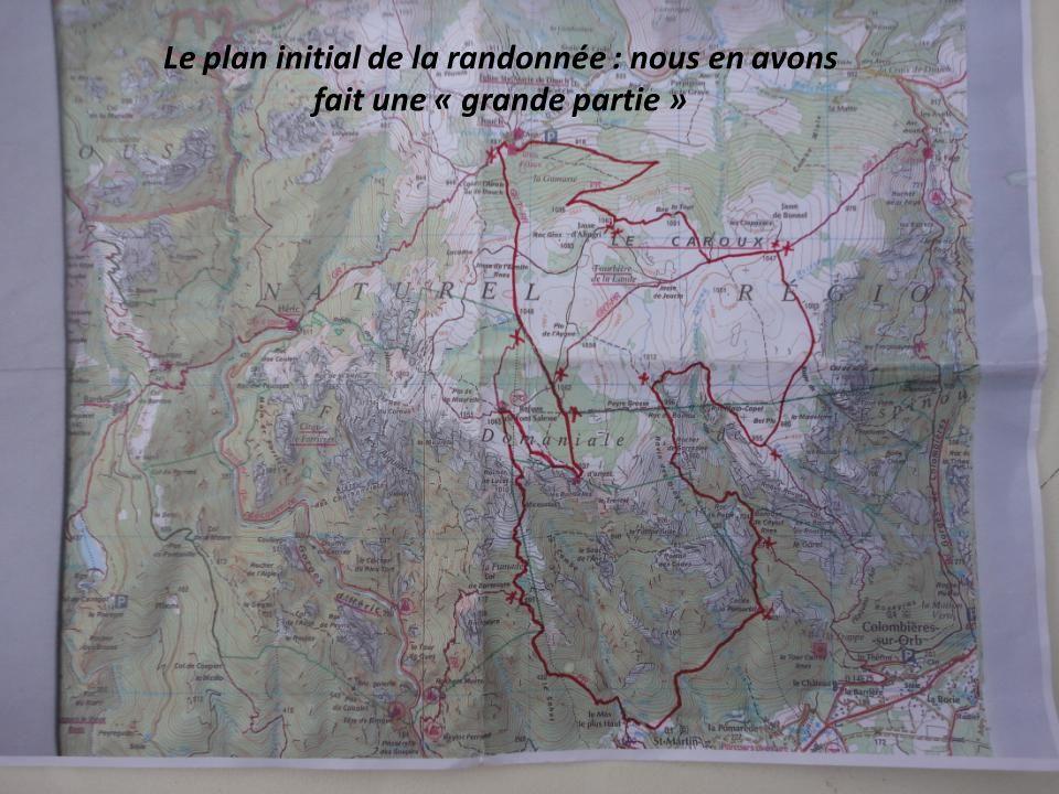 Le plan initial de la randonnée : nous en avons fait une « grande partie »