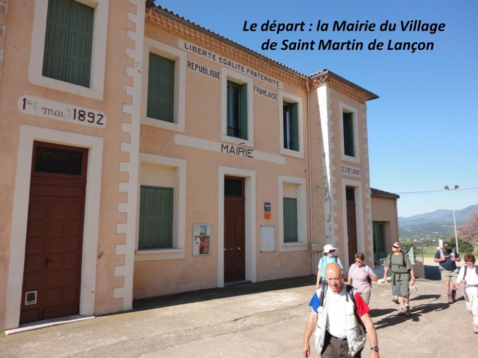 Le départ : la Mairie du Village de Saint Martin de Lançon