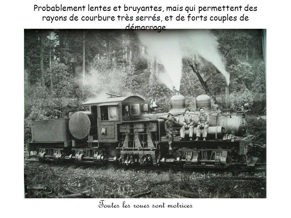Ils utilisaient de curieuses locomotives à engrenages