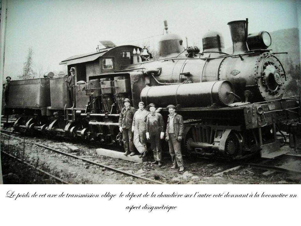 Le poids de cet axe de transmission oblige le déport de la chaudière sur lautre coté donnant à la locomotive un aspect dissymétrique