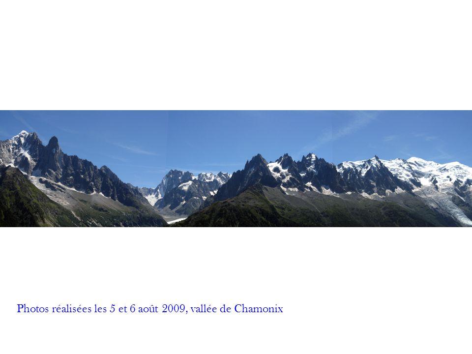 Photos réalisées les 5 et 6 août 2009, vallée de Chamonix