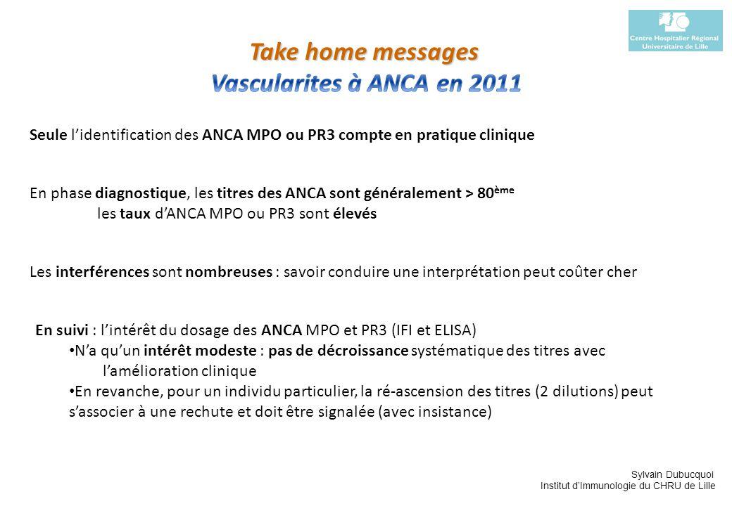 Sylvain Dubucquoi Institut dImmunologie du CHRU de Lille Seule lidentification des ANCA MPO ou PR3 compte en pratique clinique En phase diagnostique,