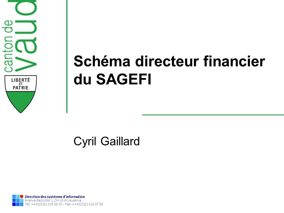 Direction des systèmes dinformation Avenue Recordon 1, CH-1014 Lausanne Tél: ++41(0)21 316 26 00 - Fax: ++41(0)21 316 27 26 Schéma directeur financier