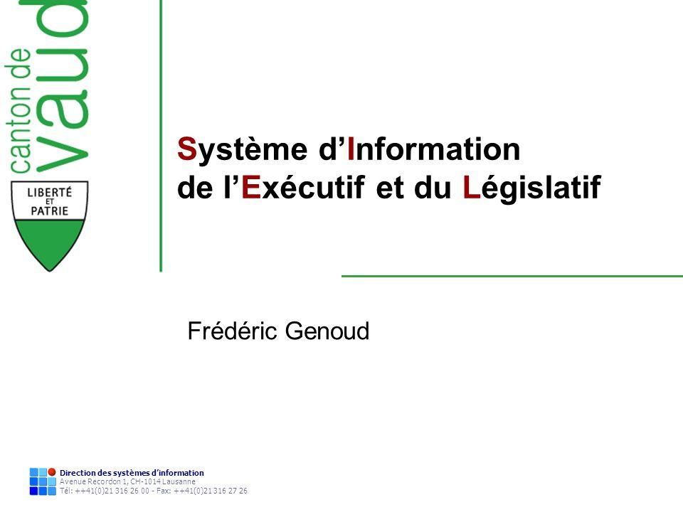 Direction des systèmes dinformation Avenue Recordon 1, CH-1014 Lausanne Tél: ++41(0)21 316 26 00 - Fax: ++41(0)21 316 27 26 Système dInformation de lE