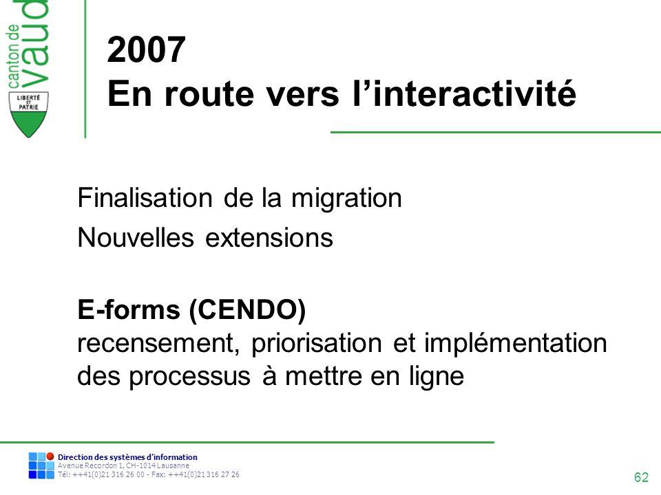 62 Direction des systèmes dinformation Avenue Recordon 1, CH-1014 Lausanne Tél: ++41(0)21 316 26 00 - Fax: ++41(0)21 316 27 26 2007 En route vers lint