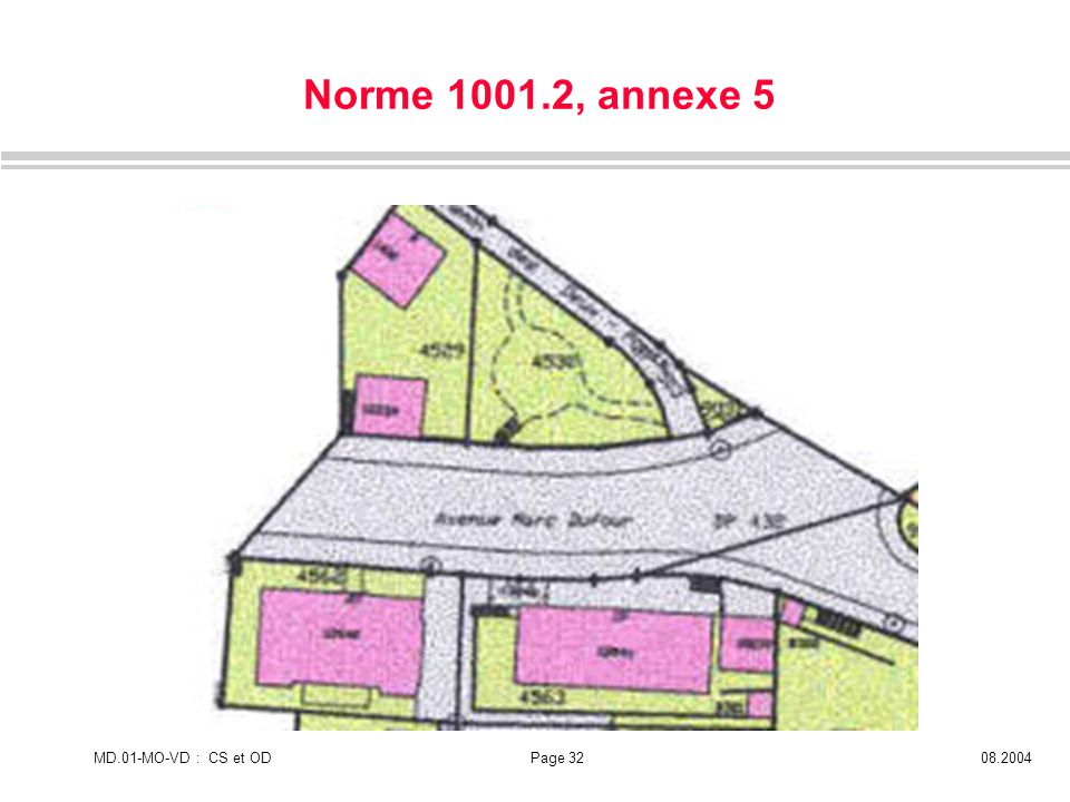 MD.01-MO-VD : CS et ODPage 3208.2004 Norme 1001.2, annexe 5