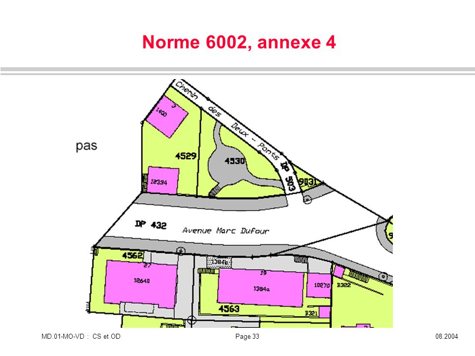 MD.01-MO-VD : CS et ODPage 3308.2004 Norme 6002, annexe 4
