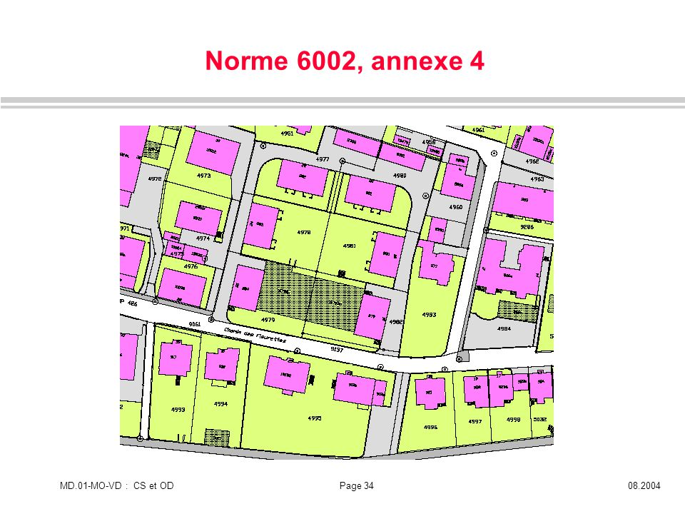 MD.01-MO-VD : CS et ODPage 3408.2004 Norme 6002, annexe 4