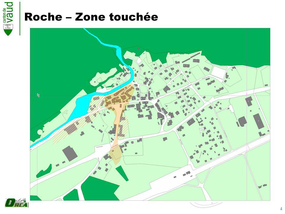 4 LIBERTE ET PATRIE Roche – Zone touchée
