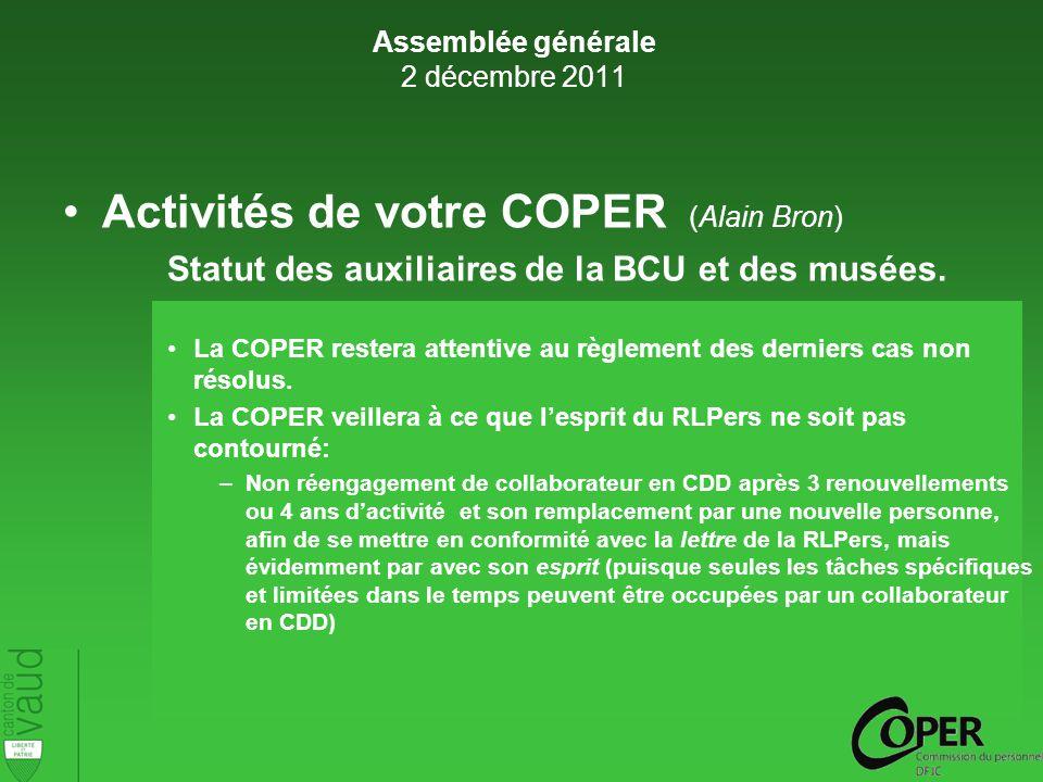 Activités de votre COPER (Alain Bron) Statut des auxiliaires de la BCU et des musées.