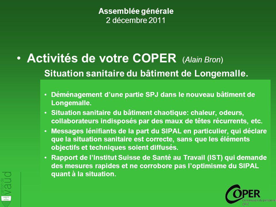 Activités de votre COPER (Alain Bron) Situation sanitaire du bâtiment de Longemalle.