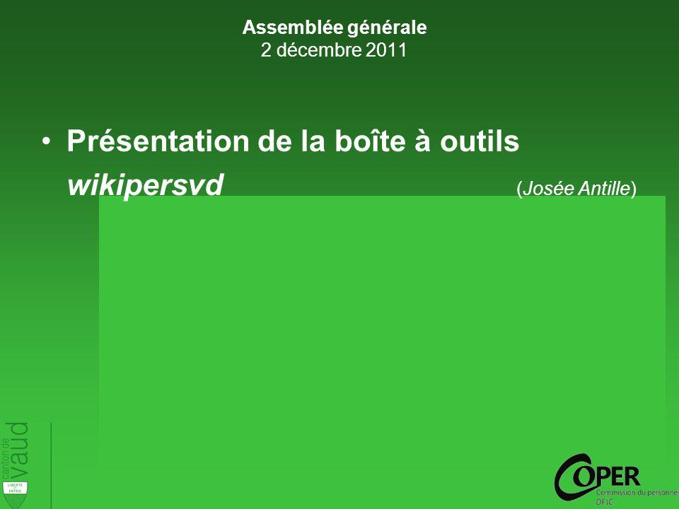 Présentation de la boîte à outils wikipersvd (Josée Antille) Assemblée générale 2 décembre 2011