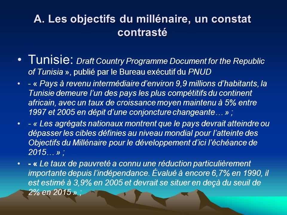 A. Les objectifs du millénaire, un constat contrasté Tunisie: Draft Country Programme Document for the Republic of Tunisia », publié par le Bureau exé