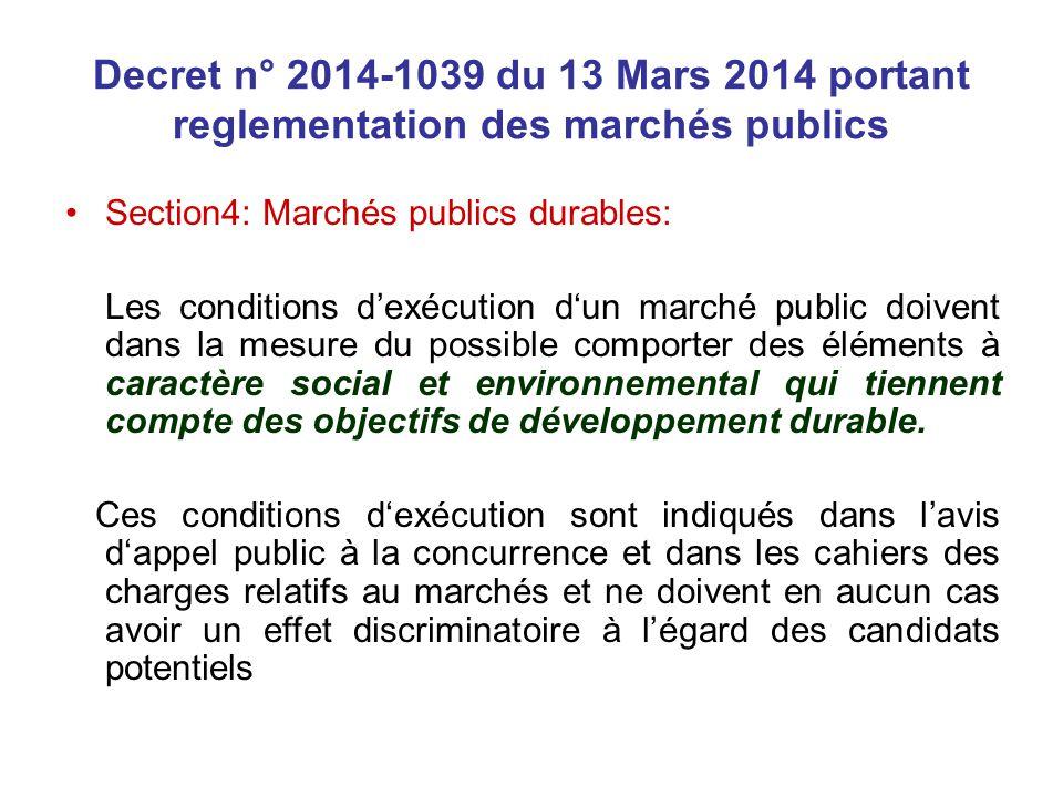 Decret n° 2014-1039 du 13 Mars 2014 portant reglementation des marchés publics Section4: Marchés publics durables: Les conditions dexécution dun march