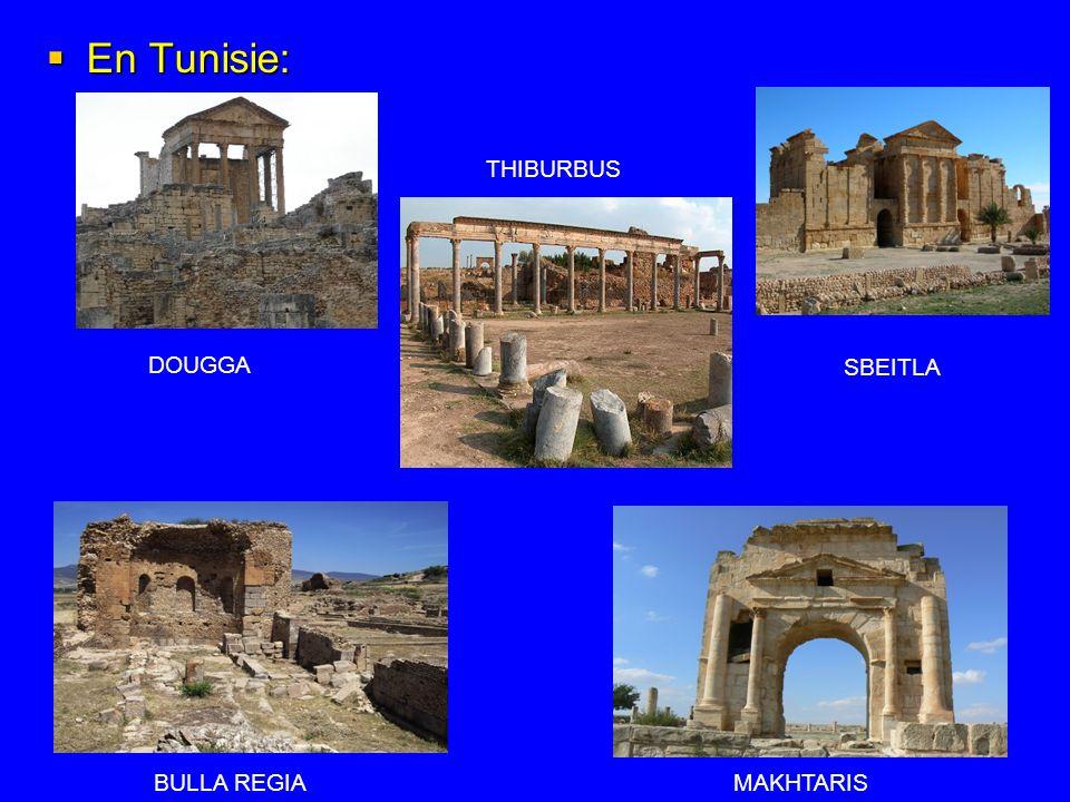 En Tunisie: En Tunisie: DOUGGA THIBURBUS SBEITLA BULLA REGIAMAKHTARIS