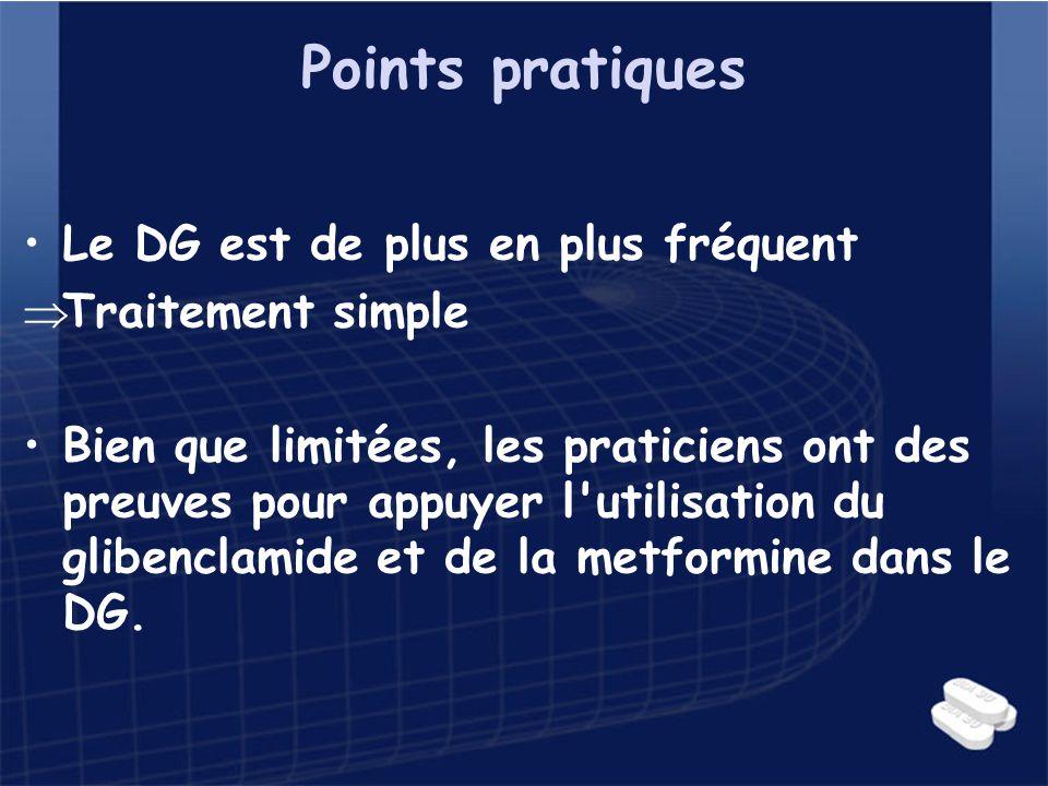 Points pratiques Le DG est de plus en plus fréquent Traitement simple Bien que limitées, les praticiens ont des preuves pour appuyer l'utilisation du