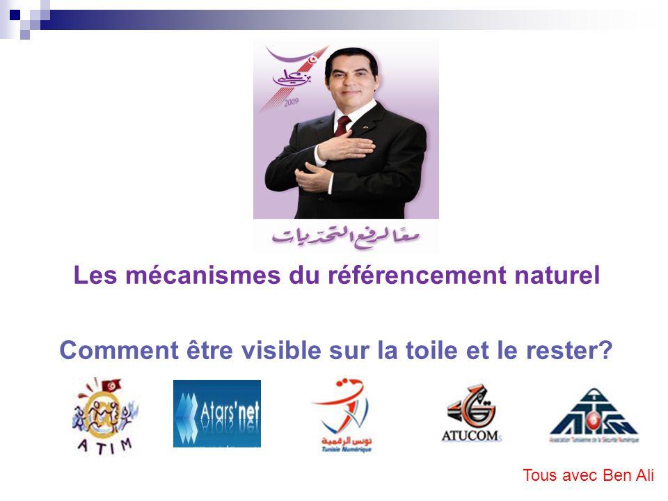 9 milliard, cest le nombre des pages web répertoriées dans le monde en 2009 Objectifs : Être vu par nos internautes cibles Les attirer sur nos pages de soutien à Mr le Président Ben Ali et les y retenir Tous avec Ben Ali