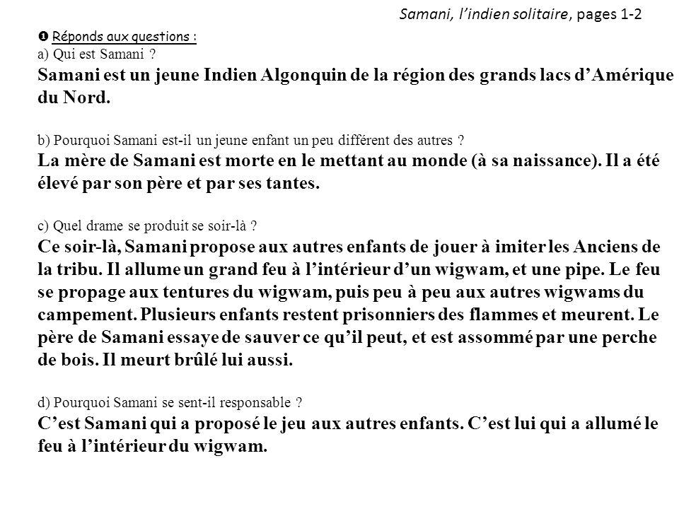 Samani, lindien solitaire, pages 1-2 Réponds aux questions : a) Qui est Samani .