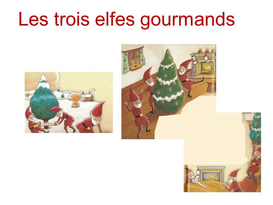 Texte Il était une fois trois petits elfes qui, la veille de Noël, voulaient décorer leur maison avec un sapin.