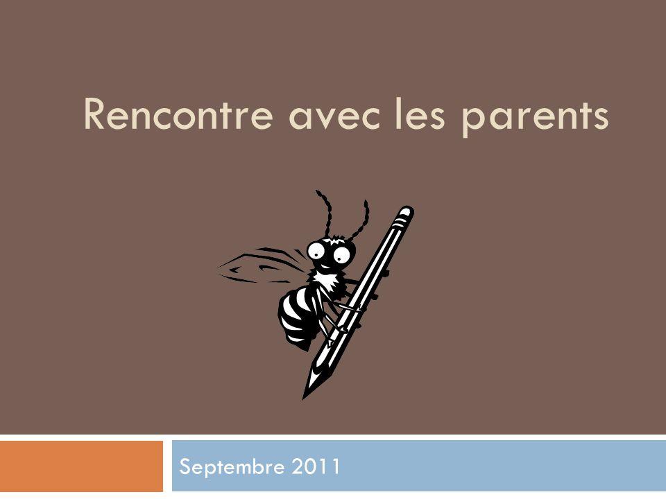 Rencontre avec les parents Septembre 2011